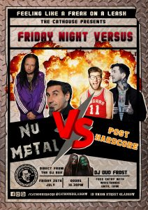 Cathouse Rock Club Special Events - Nu Metal vs Post Hardcore