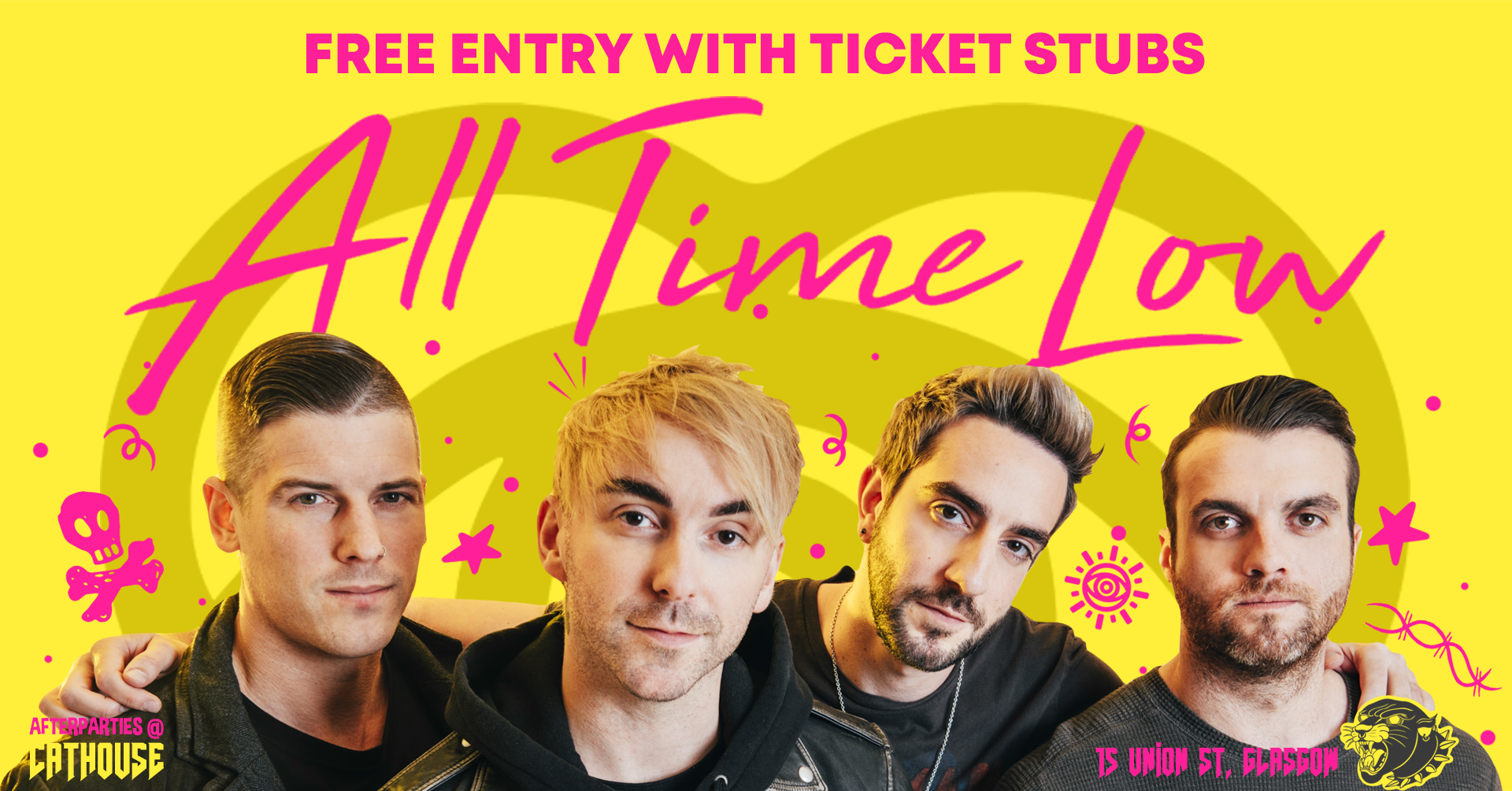 Graphic with text: Afterparties @ Cathouse   All Time Low   Free entry with ticket stubs   15 Union St, Glasgow