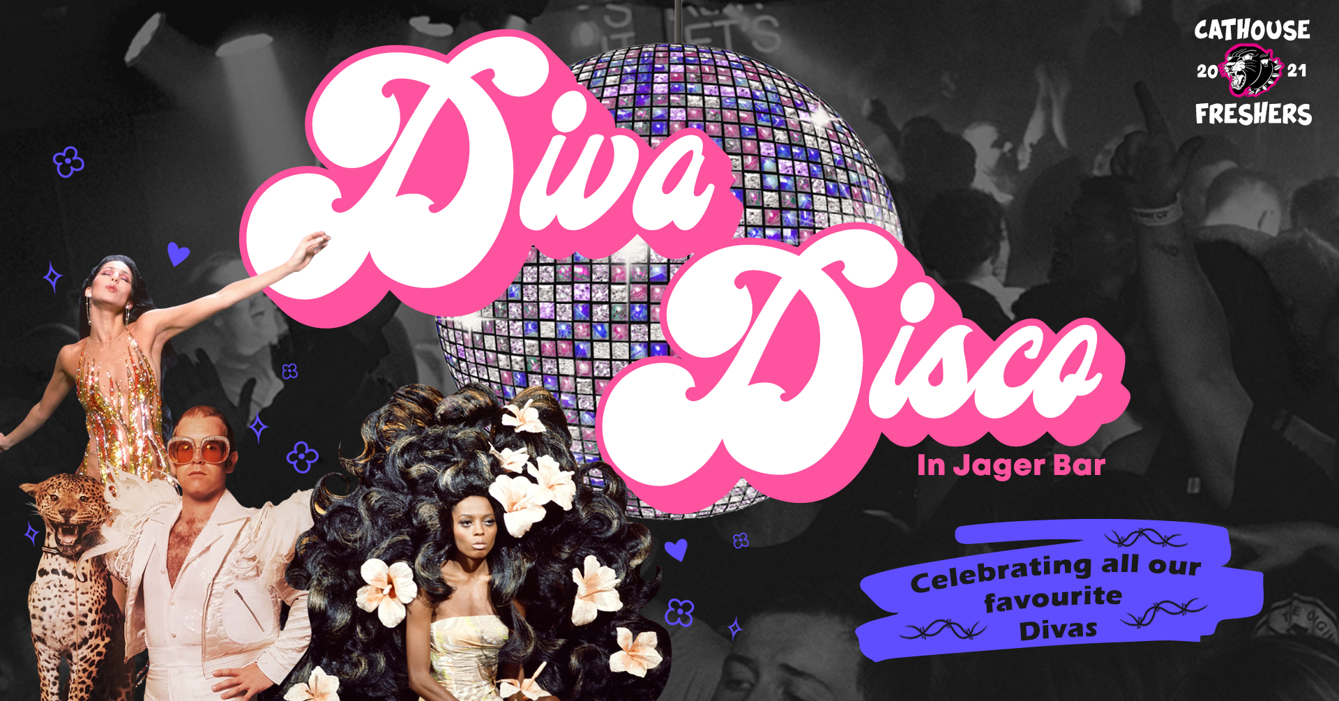 Graphic with text: Cathouse Freshers 2021   Diva Disco in Jager Bar   Celebrating all our favourite divas