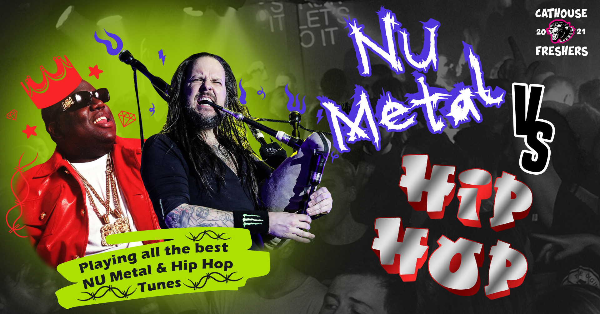 Graphic with text: Cathouse Freshers 2021   Nu Metal vs Hip Hop   Playing all the best Nu Metal and Hip Hop tunes