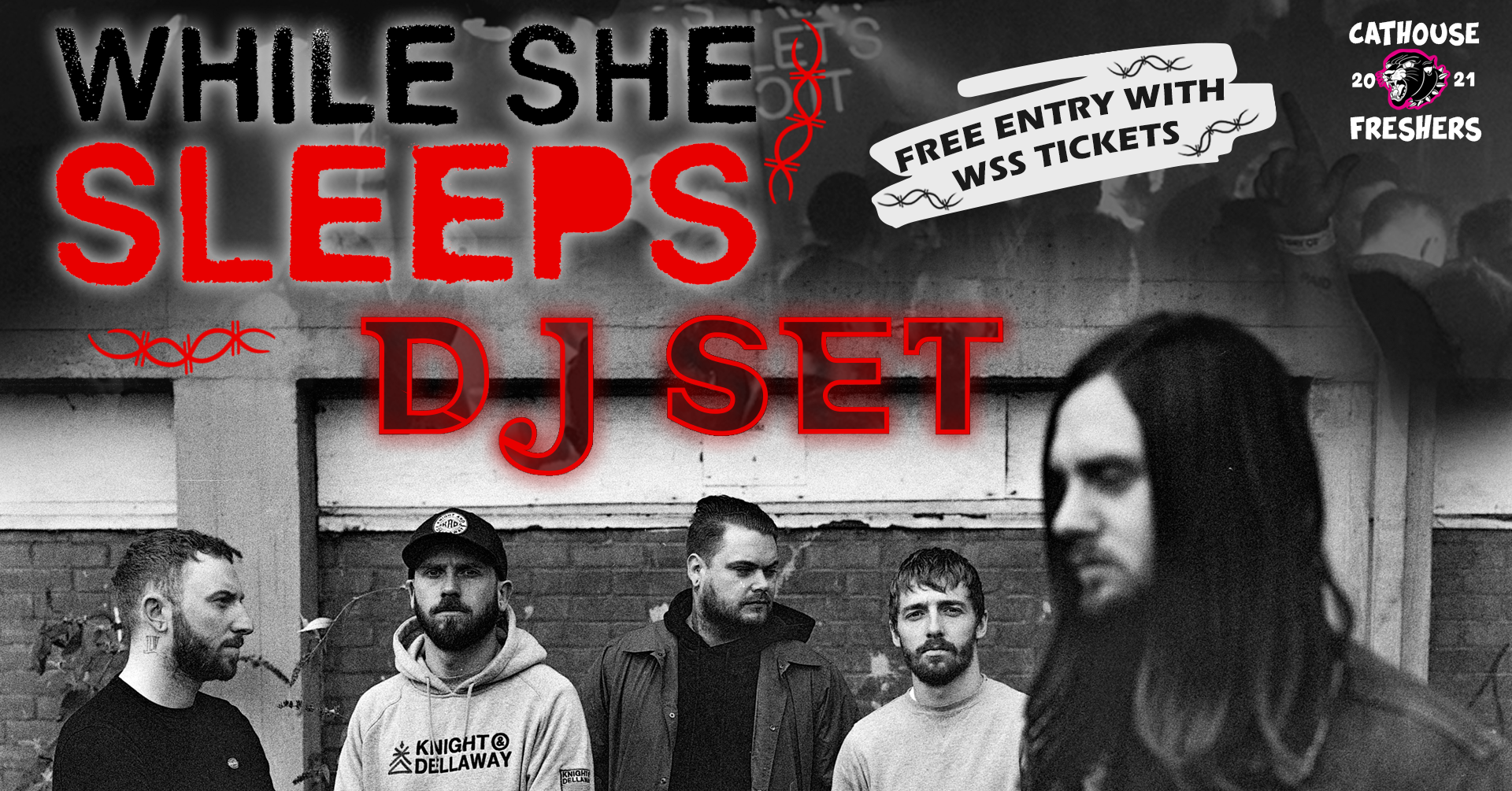 graphic with text: Cathouse 2021 Freshers   While She Sleeps DJ Set   free entry with tickets