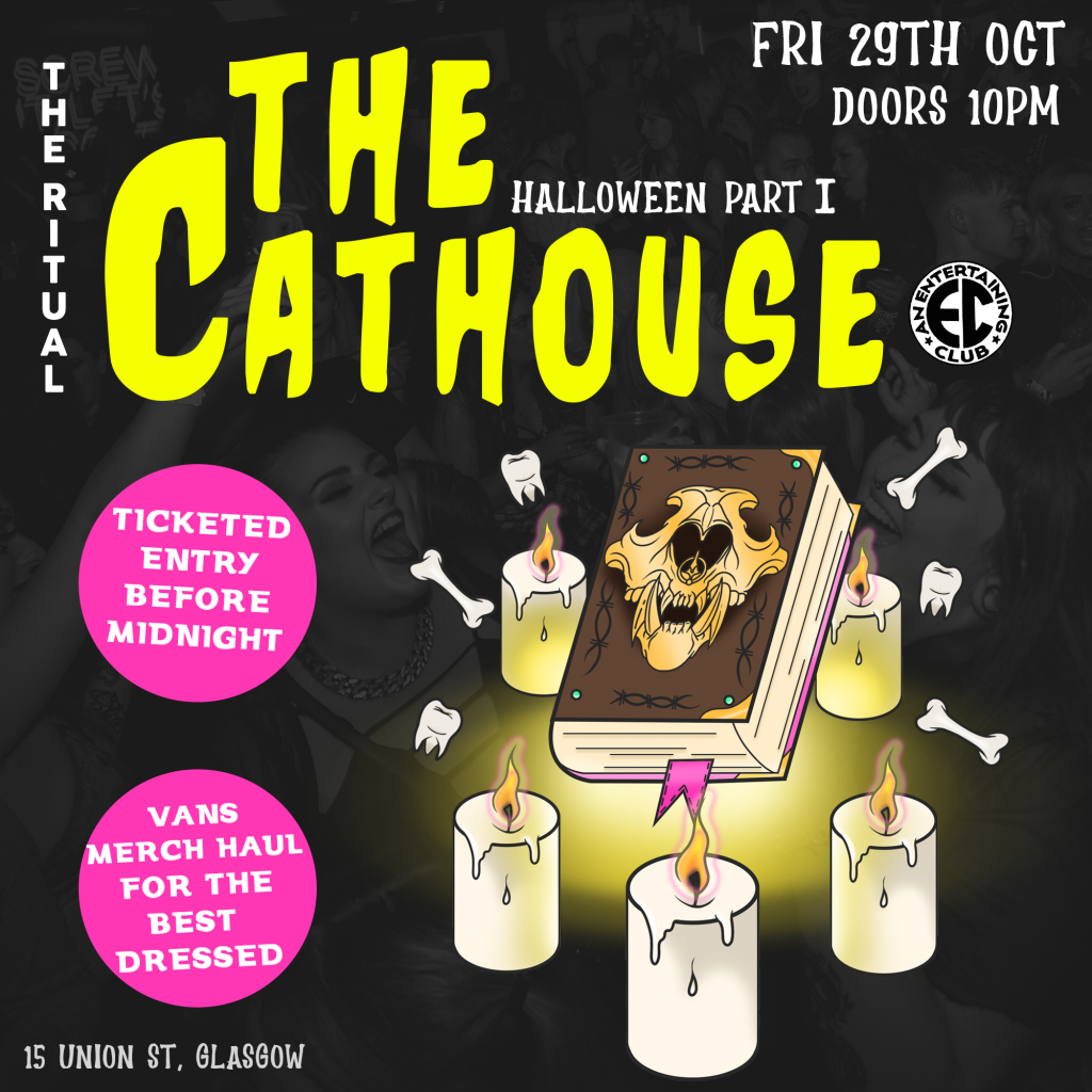Graphic with text: The Ritual | The Cathouse Halloween Weekend Part I | Friday 29th October 2021 | Doors 10pm | Ticketed entry before midnight | Vans merchandise haul for the best dressed | 15 Union Street, Glasgow