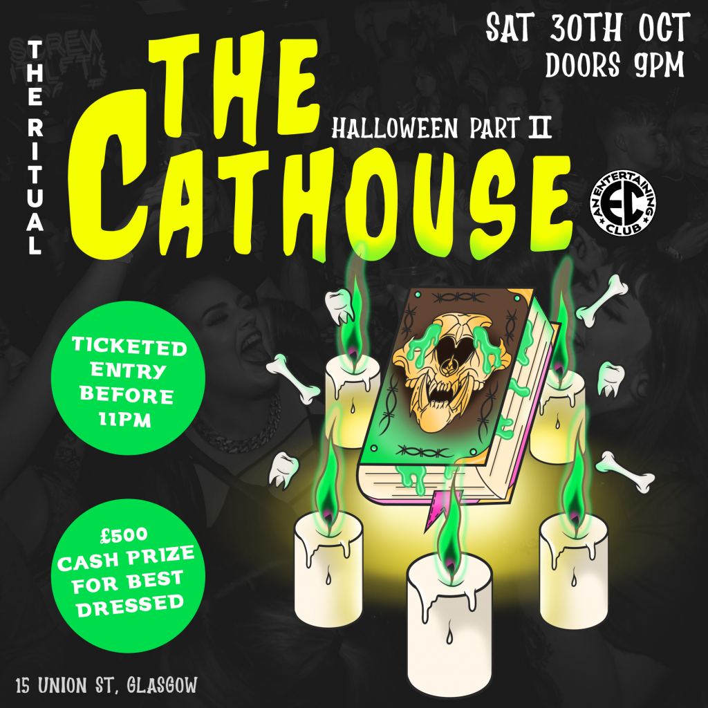 Graphic with text: The Ritual | The Cathouse Halloween Weekend Part II | Saturday 30th October 2021 | Doors 9pm | Ticketed entry before 11pm | £500 cash prize for the best dressed | 15 Union Street, Glasgow
