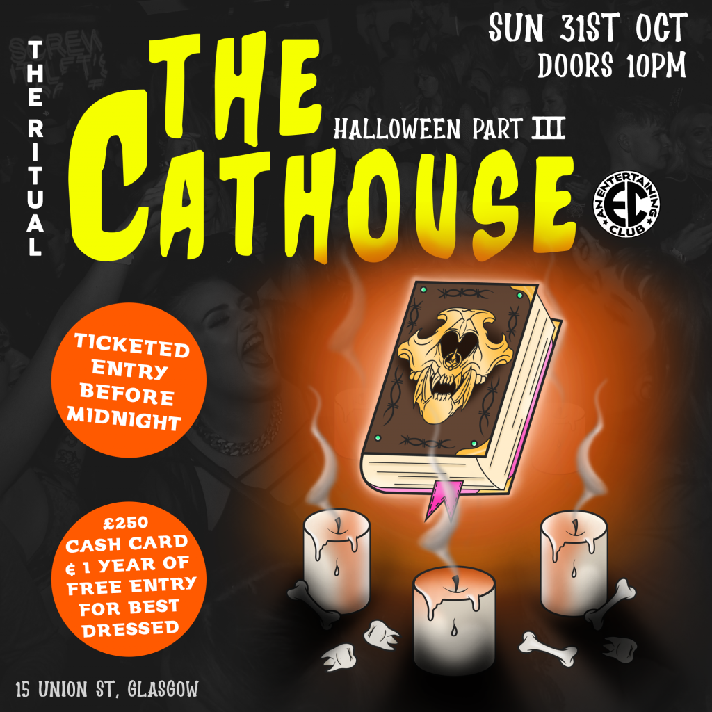 Graphic with text: The Ritual | The Cathouse Halloween Weekend Part III | Sunday 31st October 2021 | Doors 10pm | Ticketed entry before midnight | #250 cash card & 1 year of free entryl for the best dressed | 15 Union Street, Glasgow